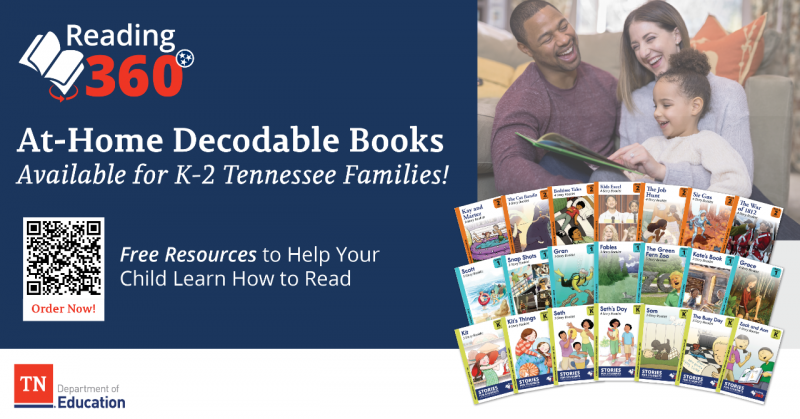Reading 360 Free Family Resources: Decodables Available for All Tennessee Families of K-2 Students