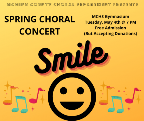 Spring Choral Concert May 4th 7 pm MCHS Gym