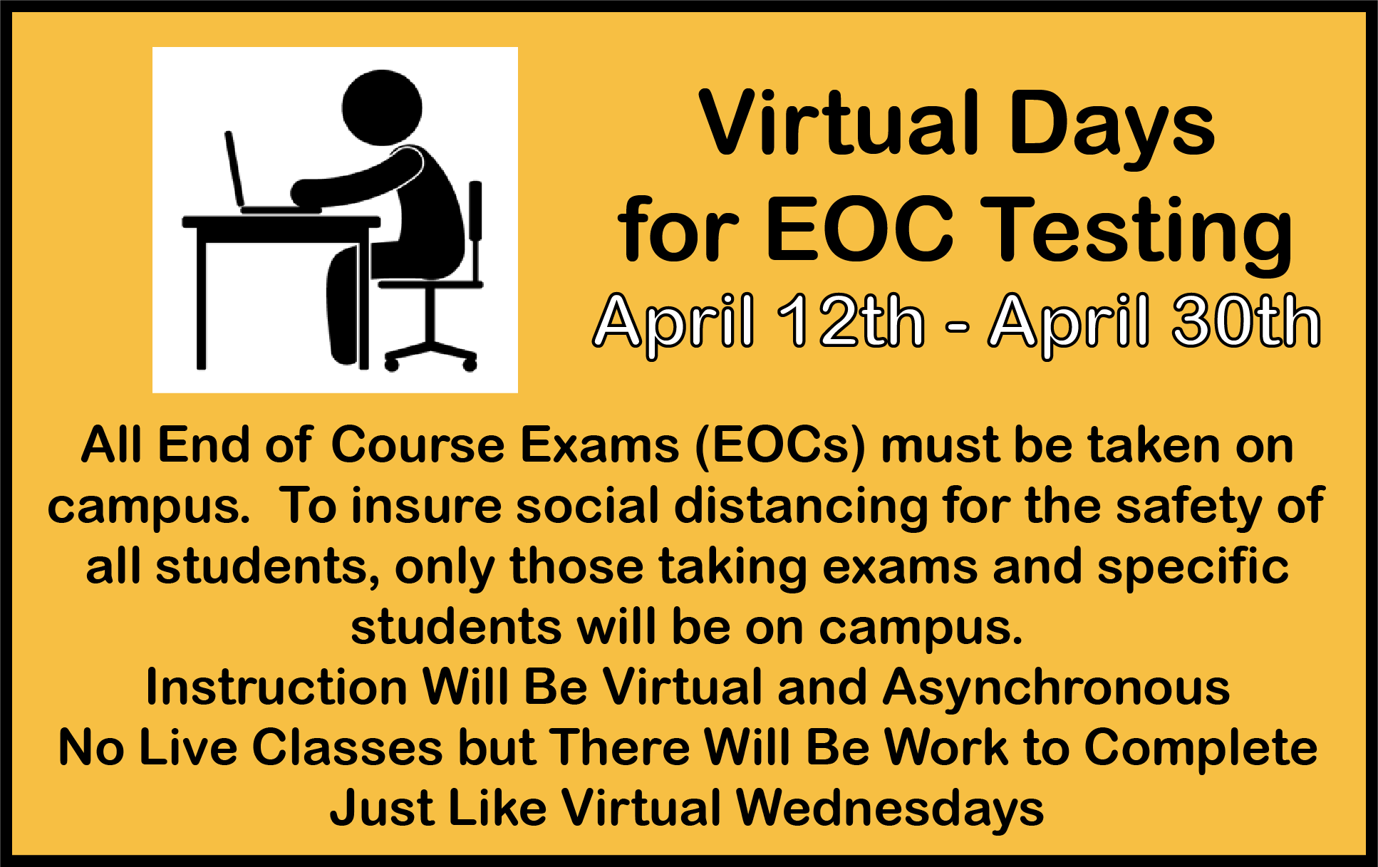 Remote Days during EOC Testing - April 12th through April 30th