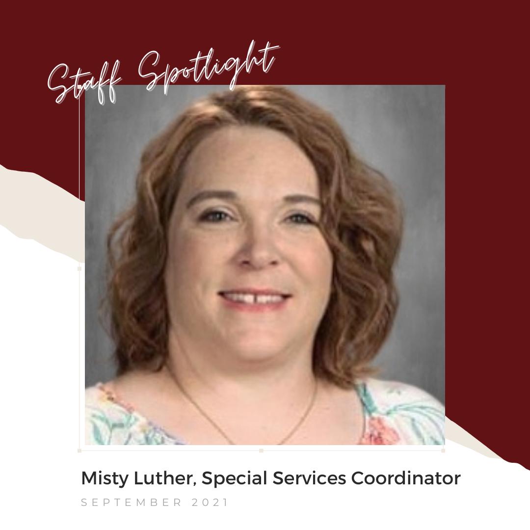 Misty Luther, September 2021 Staff Spotlight