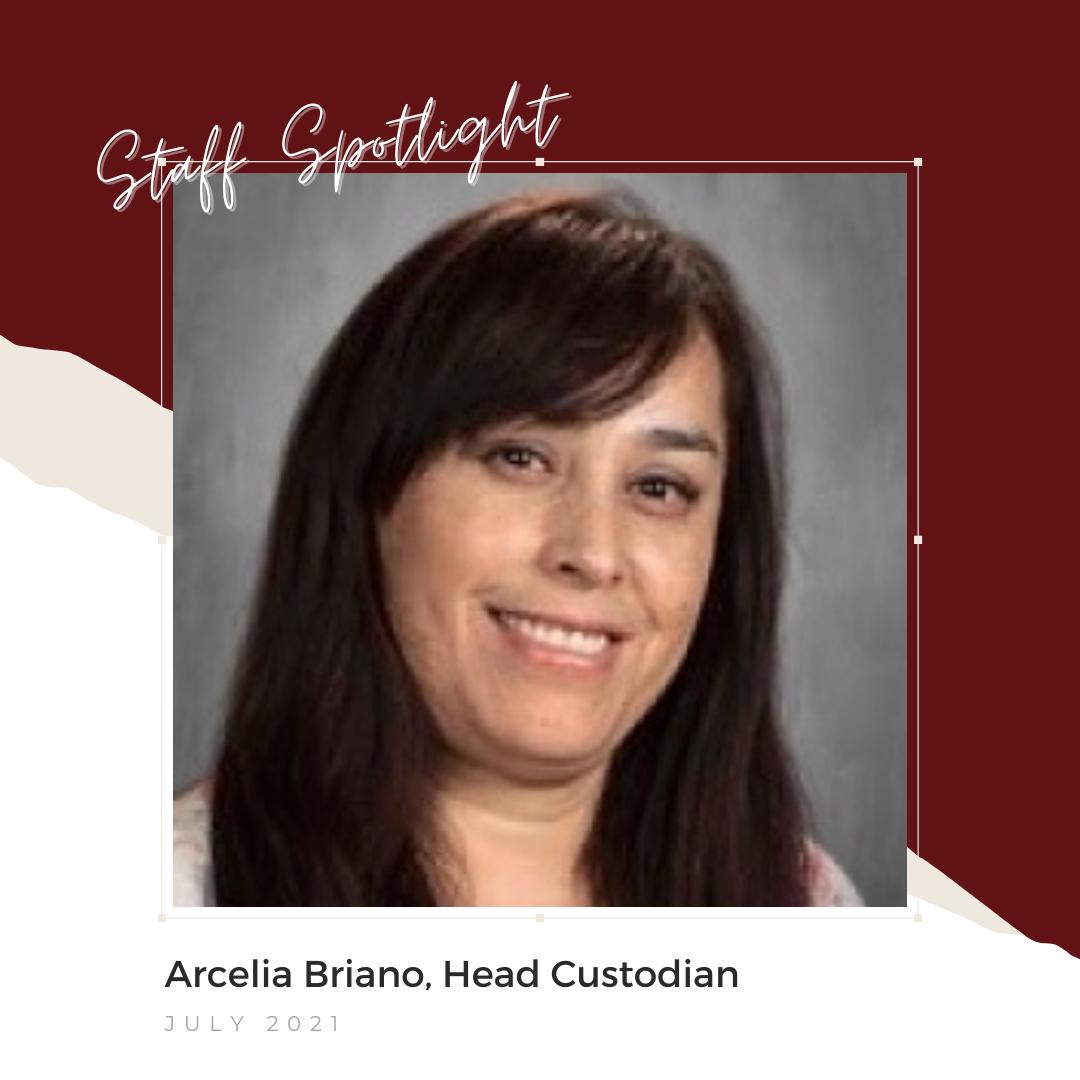 Arcelia Briano, July 2021 Staff Spotlight