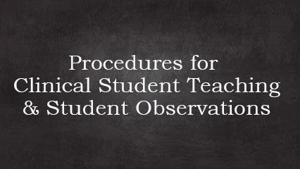Student Teaching and Observations