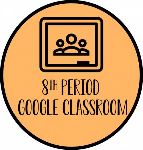 8th Period Google Classroom Link