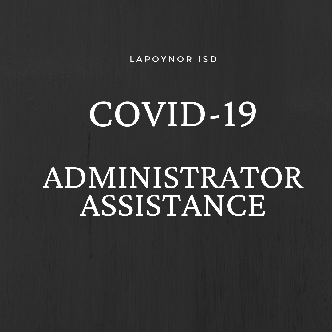 COVID-19 Administrator Assistance