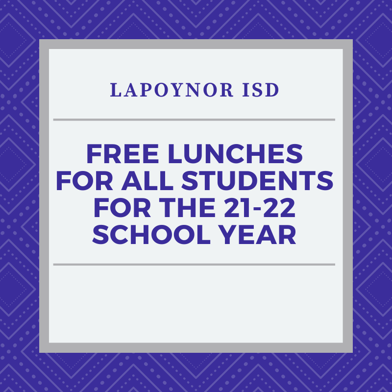 LPISD offers FREE meals to ALL students