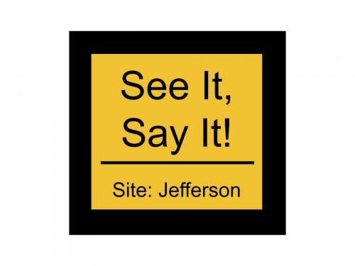 See It, Say it! Button for Jefferson