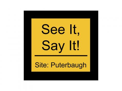 See It, Say it! Button for Puterbaugh
