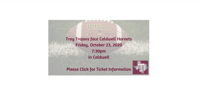 Troy Trojans face Caldwell Hornets this Friday