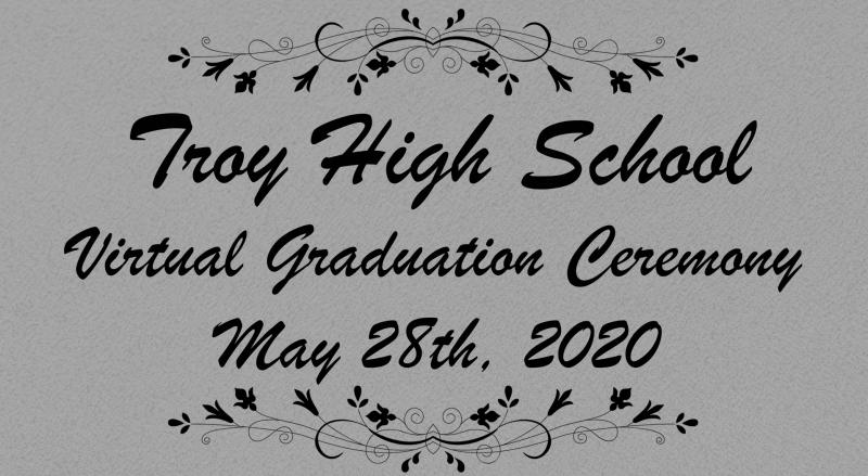 Troy High School Virtual Graduation