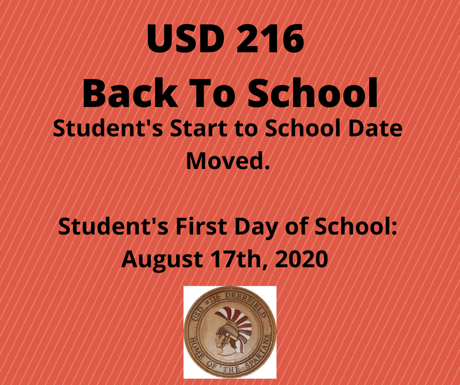 USD 216 Back To School Student's Start to School Date Moved.  Student's First Day of School: August 17th, 2020