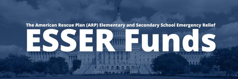 2021-2022 ARP--ESSER Use of Funds Plan