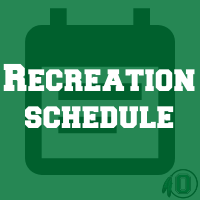 Recreation Schedule