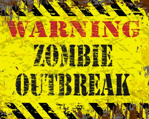 Warning! Zombie Outbreak sign