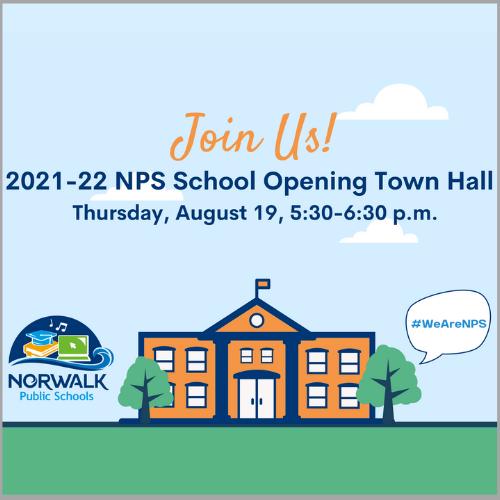2021-22 NPS SCHOOL OPENING TOWN HALL - RECAP