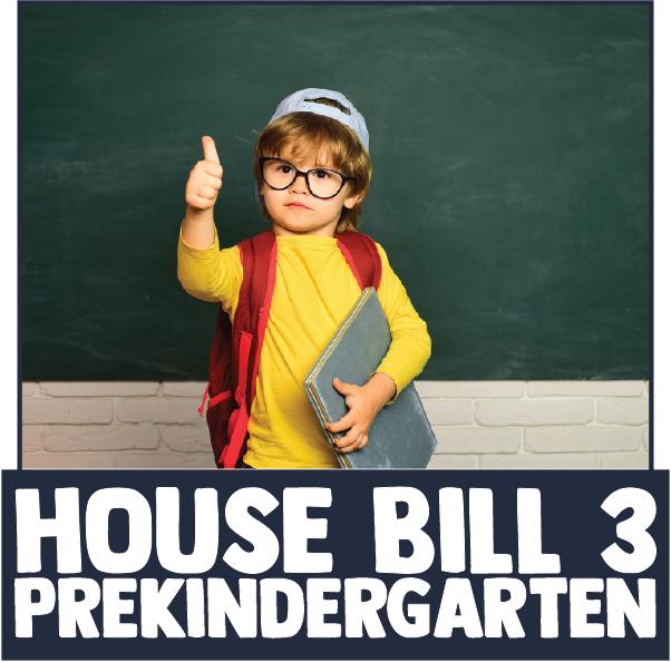 House Bill 3 Prekindergarten