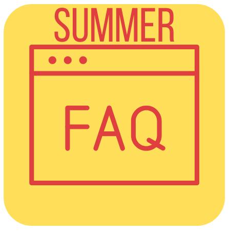 SUMMER FAQ