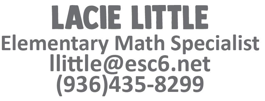 Lacie Little llittle@esc6.net 9364358299