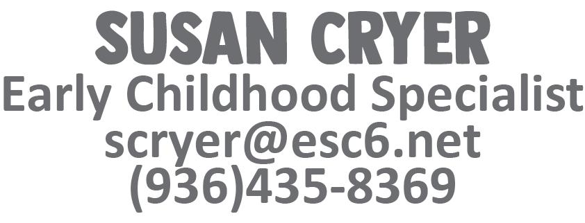 Susan Cryer scryer@esc6.net 9364358369