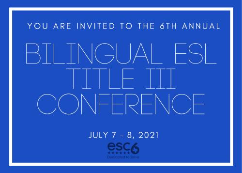 2021 Bilingual ESL Title III Conference_Title
