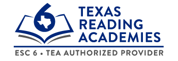 Region 6 Texas Reading Academies