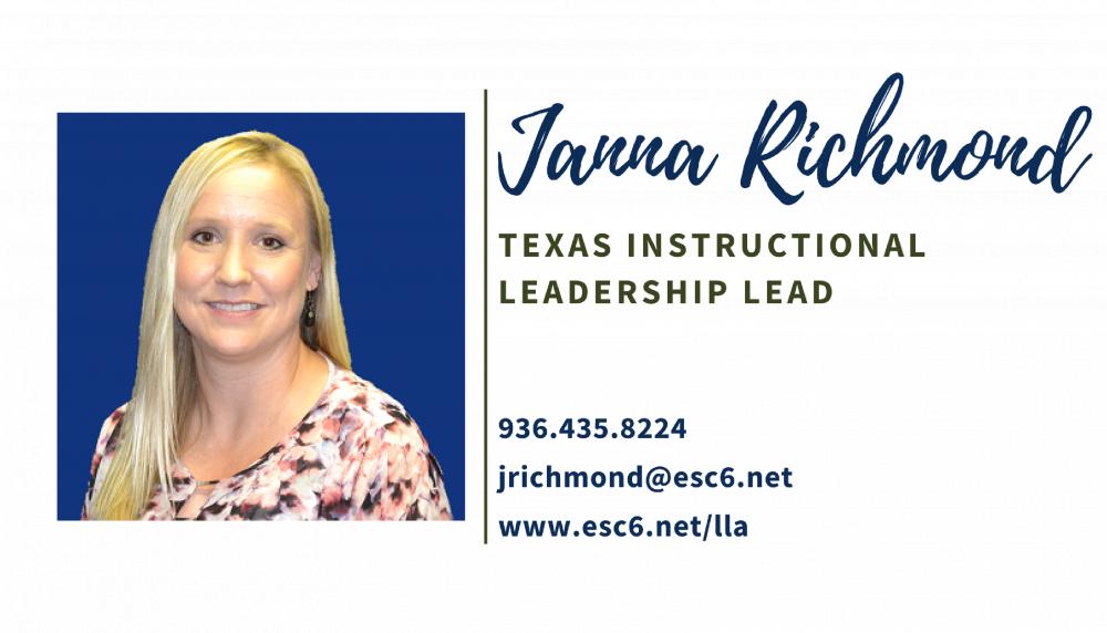 Janna Richmond jrichmond@esc6.net (936)435-8224