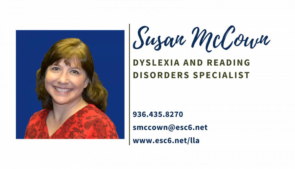 Susan McCown Smccown@esc6.net 9364358270