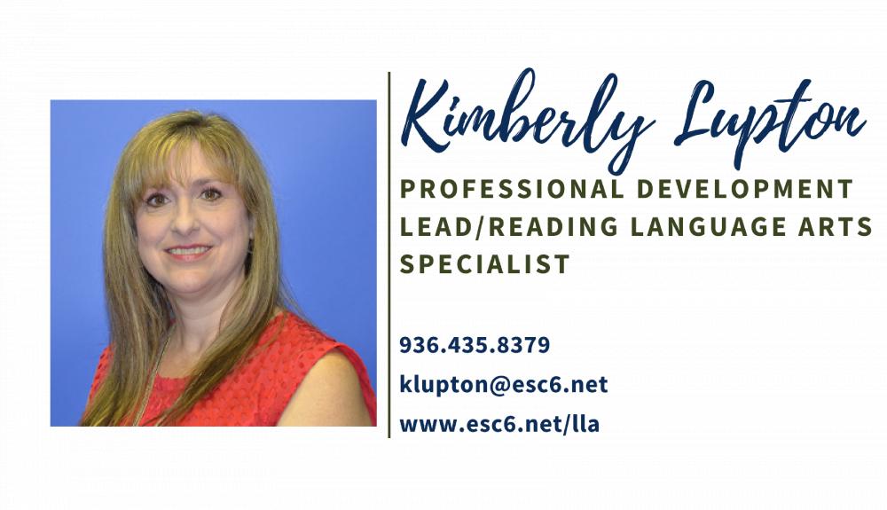 Kimberly Lupton klupton@esc6.net 9364358379