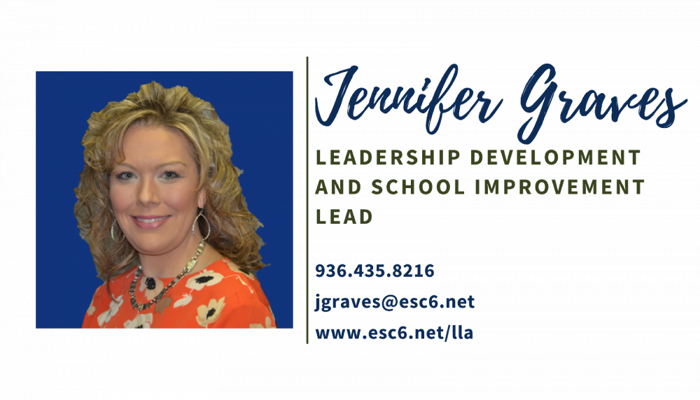 Jennifer Graves jgraves@esc6.net (936)4358216