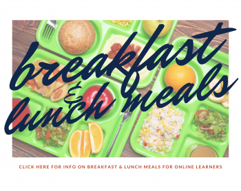 Breakfast and Lunch Meals for Distance Learners