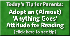 Adopt an (almost) 'Anything Goes' Attitude for Reading