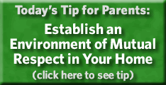 Establish an Environment of Mutual Respect in Your Home