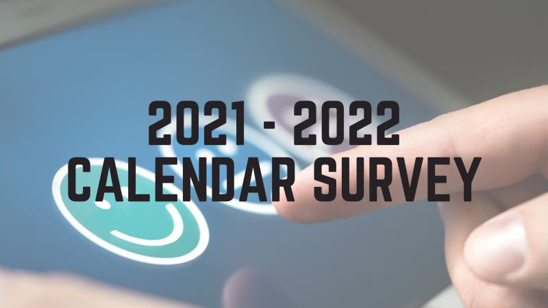 2021-22 Calendar Survey