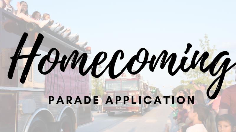 Homecoming Parade Applications - Due 9/23