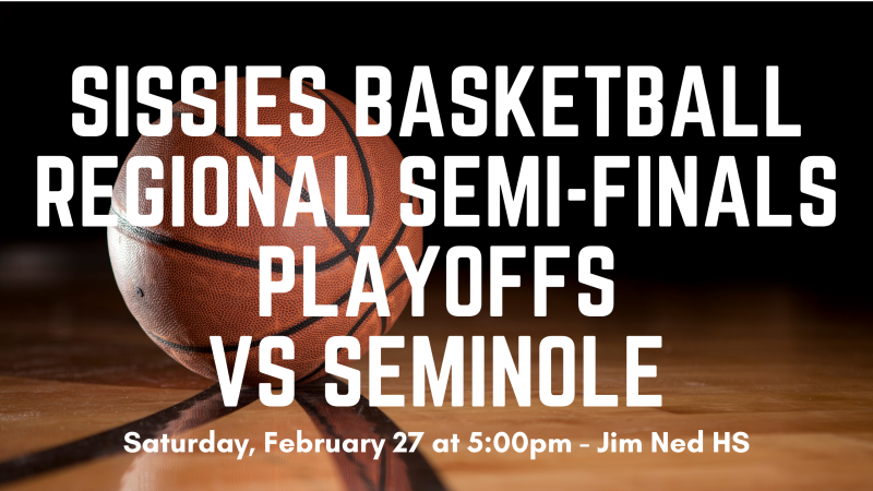 Sissies Basketball Regional Semi-Final Playoffs