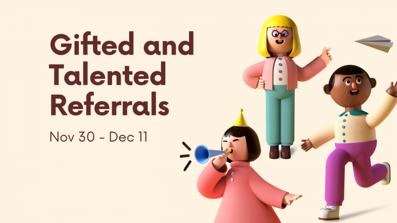 GT Referral Form ~ Nov 30 - Dec 11