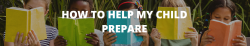 How to help my child prepare