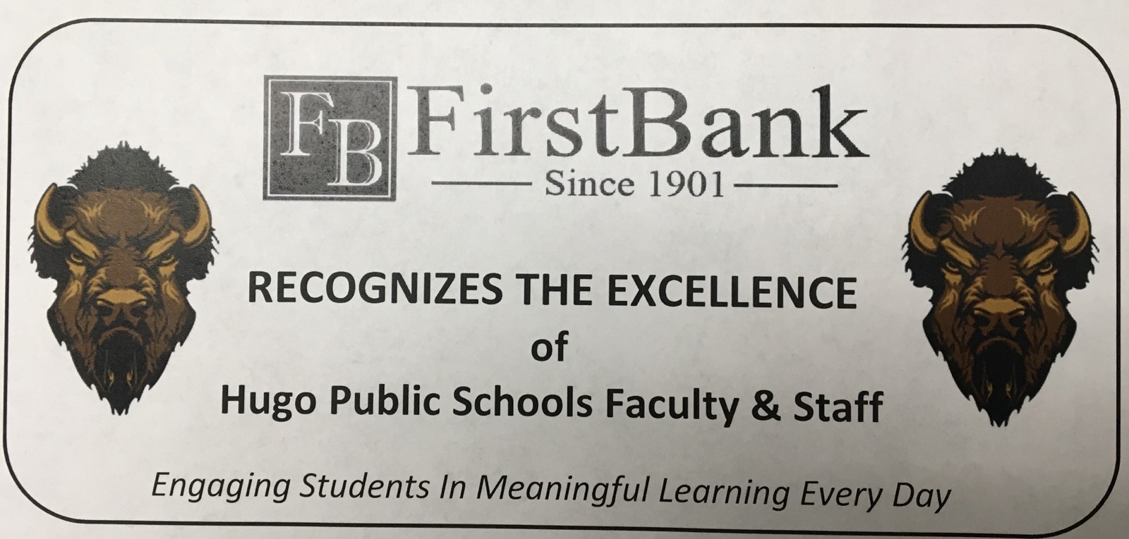 First Bank Recognizes the excellence of Hugo Public Schools Faculty and Staff