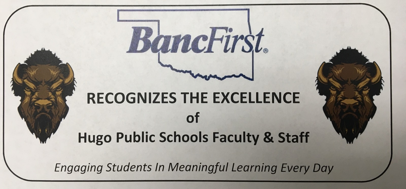 Banc First Recognizes the excellence of Hugo Public Schools Faculty and Staff