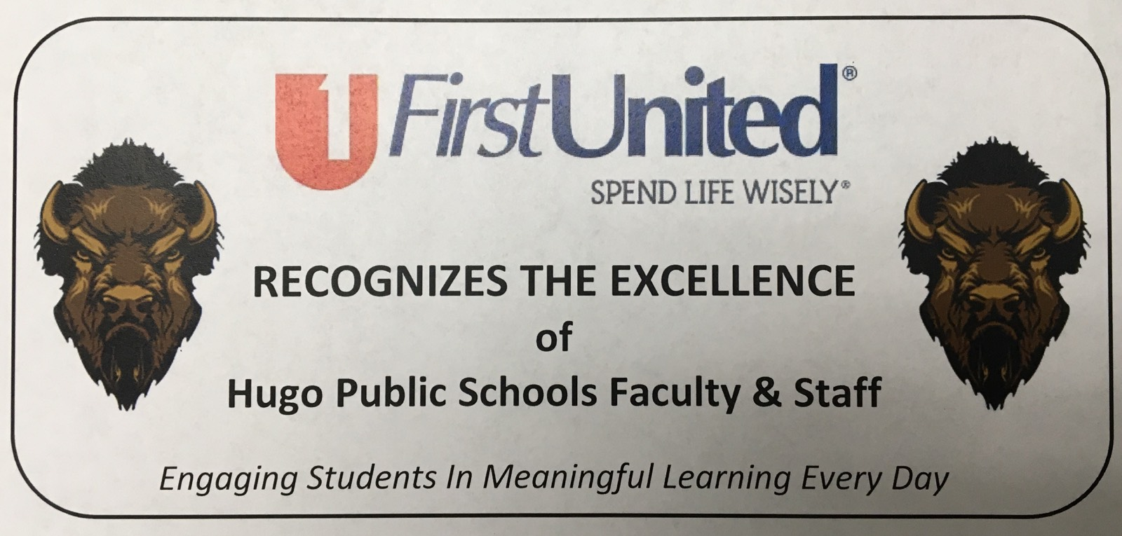 First United Bank Recognizes the excellence of Hugo Public Schools Faculty and Staff