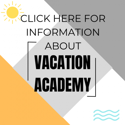 Click here for information about Vacation Academy