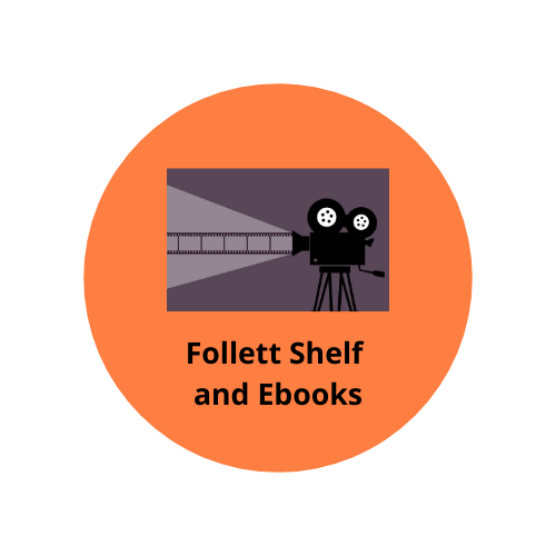 Follett Shelf and Ebooks