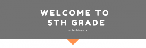 Welcome to 5th Grade: The Achievers