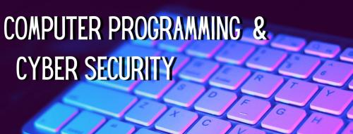 Computer Programming & CyberSecurity Banner