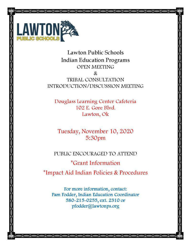 Indian Education Programs: Open Meeting & Tribal Consultation Introduction/Discussion Meeting