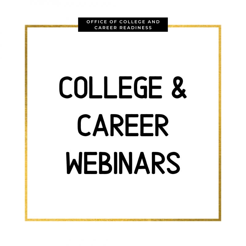 College & Career Webinars
