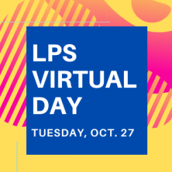 LPS Virtual Day - Tues., Oct. 27