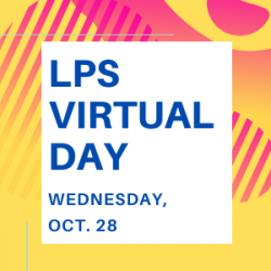 LPS Virtual Day - Weds., Oct. 28