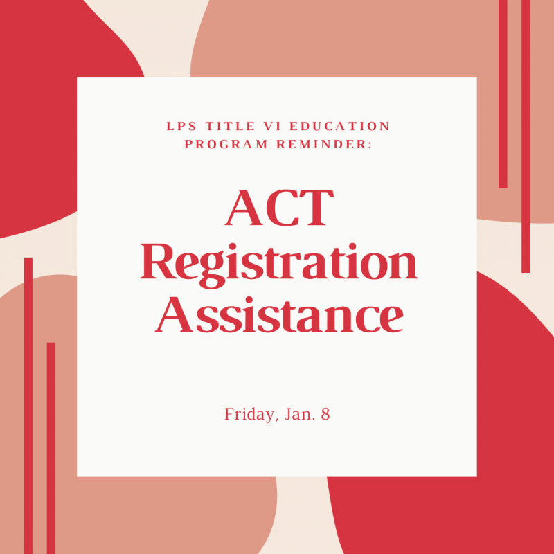 Title VI ACT Registration Assistance