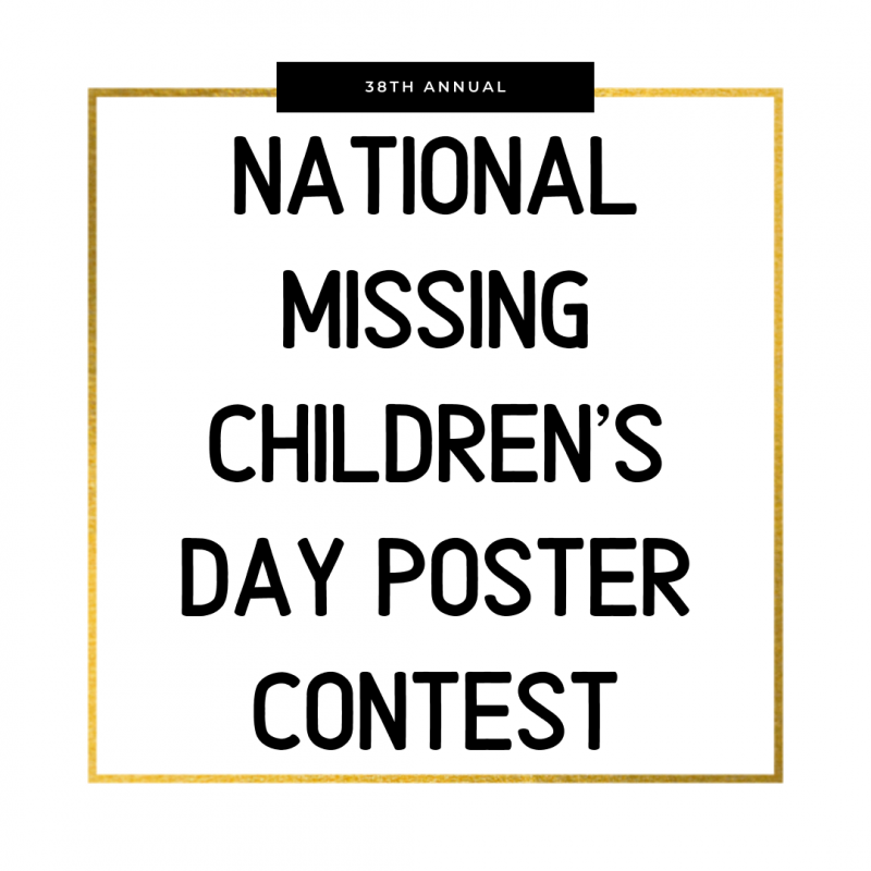 38th Annual National Missing Children's Day Poster Contest
