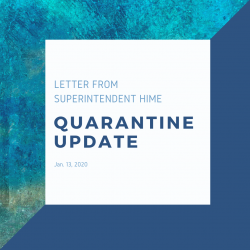Letter from Superintendent Hime: Quarantine Update
